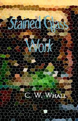 Stained Glass Work: William Richard Lethaby