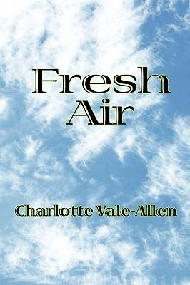 Fresh Air  by  Charlotte Vale Allen