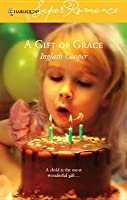 Mills & Boon : A Gift Of Grace Inglath Cooper