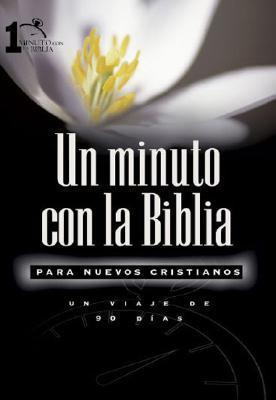 UN Minuto Con LA Biblia Para Nuevos Cristianos / One Minute Bible for Starters  by  Lawrence Kimbrough