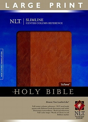Slimline Reference Bible NLT, Large Print, TuTone Center Column Reference edition  by  Anonymous