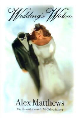 Weddings Widow  by  Alex Matthews