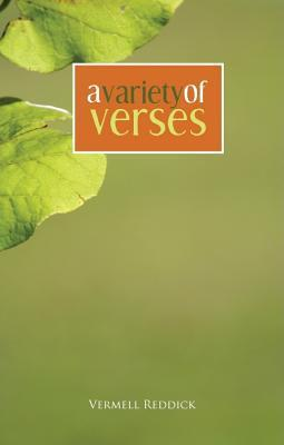 A Variety of Verses  by  Vermell Reddick