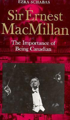 Sir Ernest MacMillan  by  Ezra Schabas