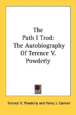 Path I Trod  by  Terence Powderly