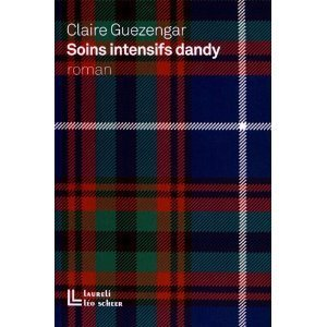 Soins intensifs Dandy  by  Claire Guezengar