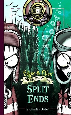 Split Ends (Edgar & Ellen Nodyssey Series, #3)  by  Charles Ogden
