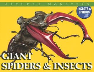 Giant Spiders & Insects Chris McNab