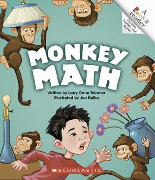 Monkey Math  by  Larry Dane Brimner