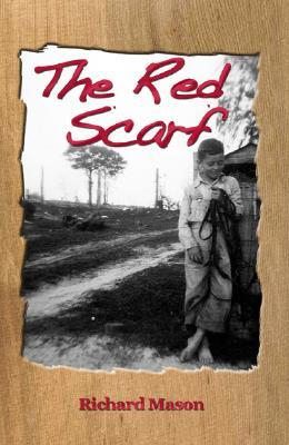 The Red Scarf  by  Richard  Mason