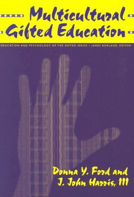 Multicultural Gifted Education  by  Donna Y. Ford