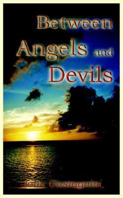 Between Angels and Devils John Castagnini