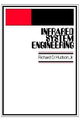 Infrared System Engineering Richard D. Hudson