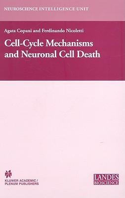 Cellcycle Mechanisms and Neuronal Cell Death Agata Copani