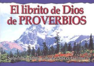 El Librito de Dios de Proverbios: Sabiduria Eterna Para la Vida Cotidiana Honor Books