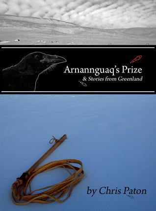 Arnannguaqs Prize  by  Chris  Paton