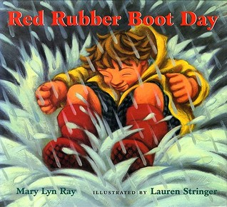 Red Rubber Boot Day Mary Lyn Ray