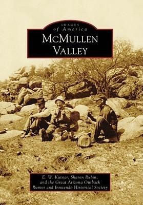 McMullen Valley E.W. Kutner