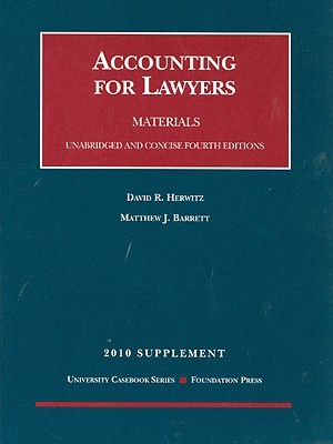 Accounting for Lawyers Supplement: Materials  by  David R. Herwitz