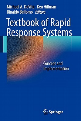 Textbook of Rapid Response Systems: Concept and Implementation Michael A. DeVita