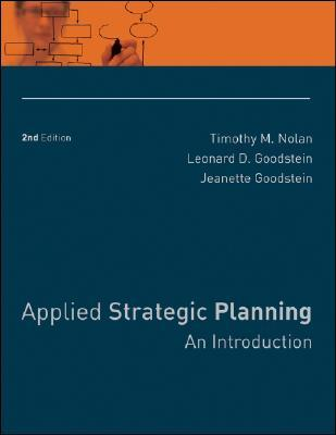 Plan or Die!: 101 Keys to Organizational Success Timothy M. Nolan