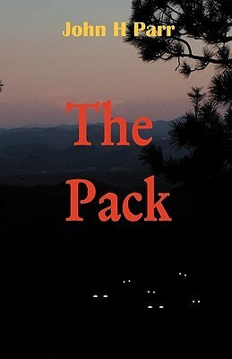 The Pack  by  John H Parr