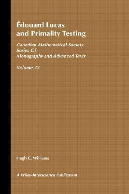 Edouard Lucas and Primality Testing  by  Hugh C. Williams