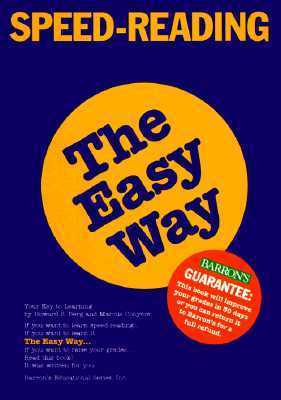 Speed Reading the Easy Way Speed Reading the Easy Way  by  Howard S. Berg