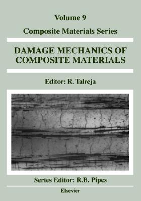 Fatigue of Composite Materials  by  Ramesh R. Talreja