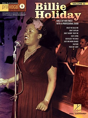 Billie Holiday [With CD (Audio)]  by  Hal Leonard Publishing Company