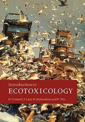 Intro Ecotoxicology  by  D.W. Connell