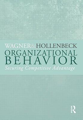 Readings in Organizational Behavior John A. Wagner III