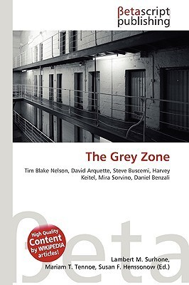 The Grey Zone NOT A BOOK
