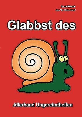 Glabbst Des Bernd Hauck