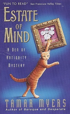 Estate of Mind (Den of Antiquity Mystery, #6) Tamar Myers
