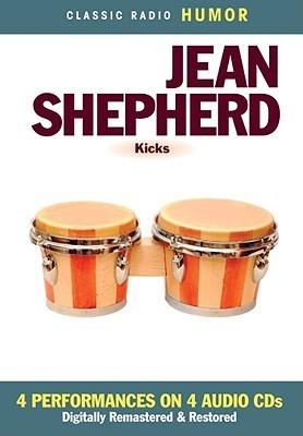 Kicks Jean Shepherd