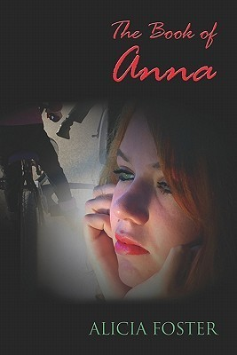 The Book Of Anna Alicia   Foster