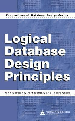 Logical Database Design Princi  by  John Garmany