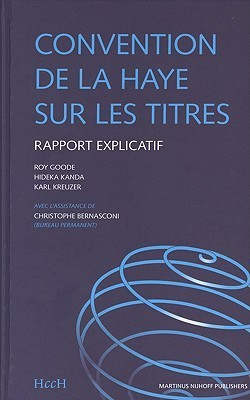 Convention de La Haye Sur Les Titres: Rapport Explicatif  by  The Hague Conference on Private Internat