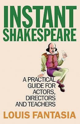 Instant Shakespeare Louis Fantasia