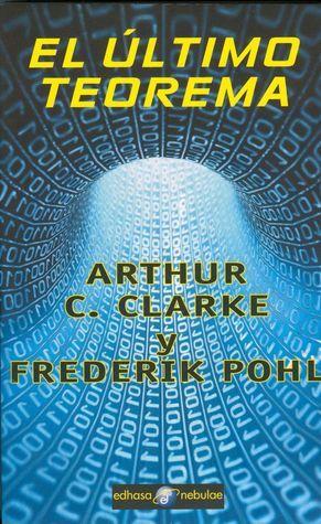 El último teorema Arthur C. Clarke