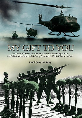 My Gift to You  by  Jerald W. Berry