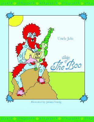 Tales of the Boo  by  Jake Uncle Jake