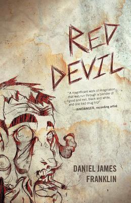 Red Devil  by  Daniel James Franklin