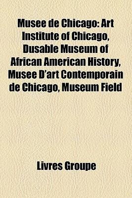 Mus E De Chicago  by  Livres Groupe