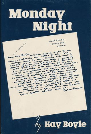 Monday Night  by  Kay Boyle