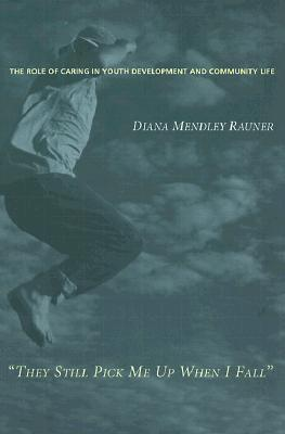 They Still Pick Me Up When I Fall Diana Mendley Rauner