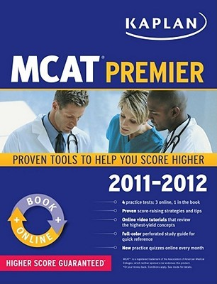 Kaplan MCAT Premier 2011-2012  by  Kaplan Inc.