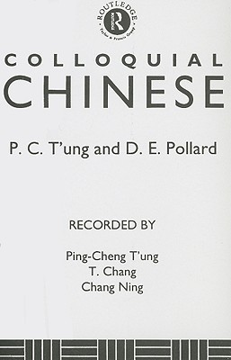 Colloquial Chinese  by  Ping-Cheng Tung