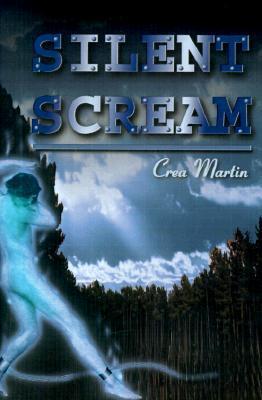Silent Scream  by  Crea Martin